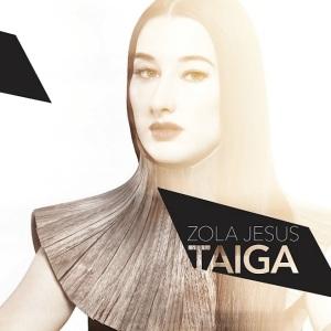 """Zola Jesus """"Taiga"""" Mute Records / 7.10.2014"""
