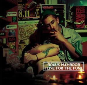 "Boguś Mahboob ""I Live for the Funk"""
