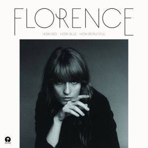 """Florence and the Machine """"How Big, How Blue, How Beautiful"""" Universal Music / 2.06.2015"""