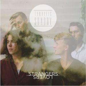 "Terrific Sunday ""Strangers, Lovers"""