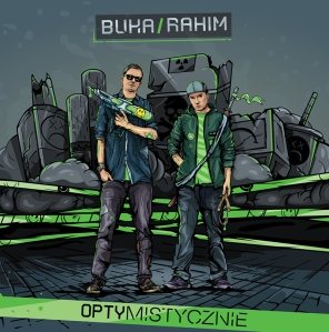 """Buka & Rahim """"Optymistycznie"""""""