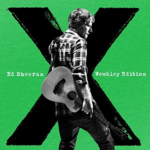 "Ed Sheeran ""x"" (Wembley Edition)"