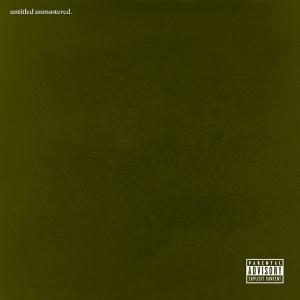 "Kendrick Lamar ""untitled unmastered."""