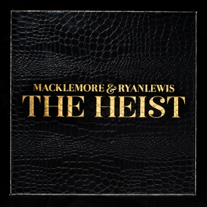 "Macklemore & Ryan Lewis ""The Heist"""