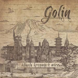 """Golin """"Miasta krzywych wież"""""""