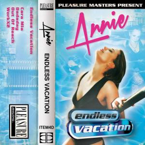 "Annie ""Endless Vacation"""