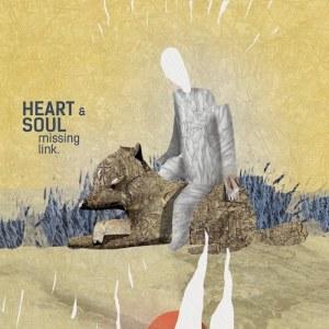 "Heart & Soul ""Missing Link"""