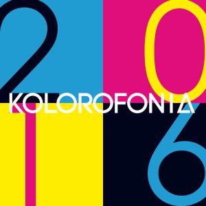 """KOLOROFONIA """"2K16"""""""