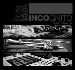"Incognito ""Utwory zebrane"" INCO Records / 23.10.2016"