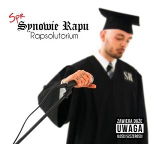 "SPR/Synowie Rapu ""Rapsolutorium"""
