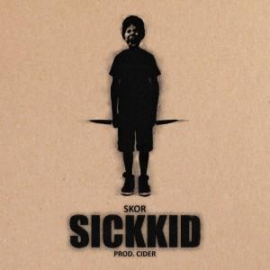 """Skor """"SickKid"""""""