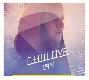 """Chillove """"29/9"""""""